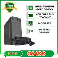 Máy bộ TNC G6400 SSD 4GB