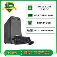 Máy bộ TNC I7 9700 SSD 8GB