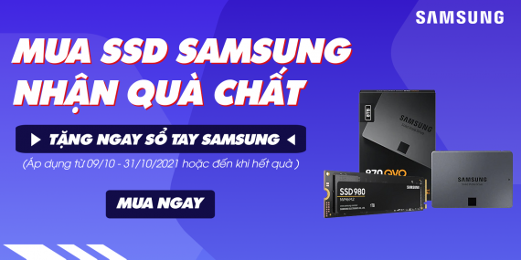 MUA SSD SAMSUNG NHẬN QUÀ CHẤT