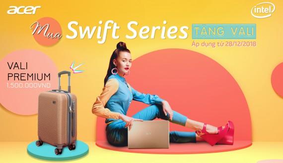 Mua Acer Swift Series Tặng Vali Premium