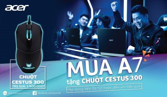 Mua ACER Aspire A715 Tặng ngay Chuột Cestus 300