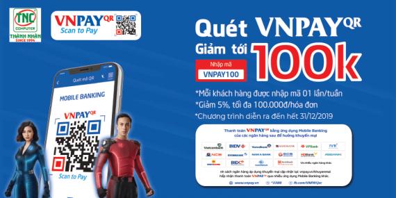 Quét mã VnPay - Giảm giá 5% toàn bộ sản phẩm, tối đa 100.000đ tại Thành Nhân