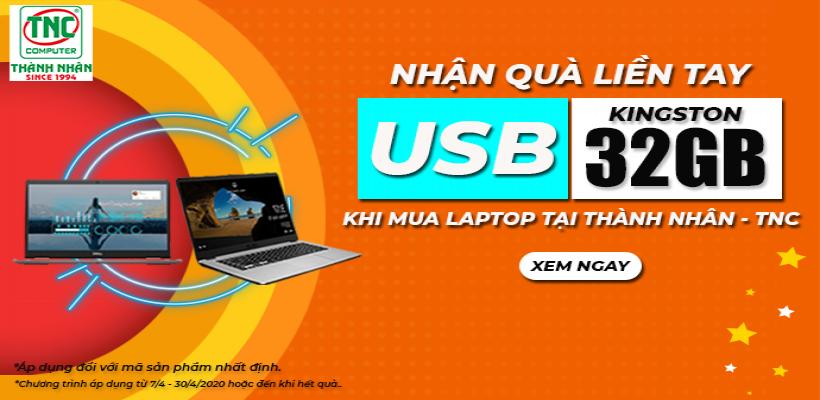 Nhận usb 32gb khi mua laptop tại