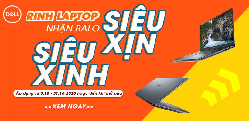 Rinh laptop siêu xịn - nhận balo