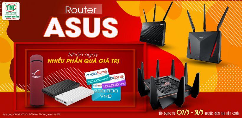 Mua router asus nhận ngàn quà tặng