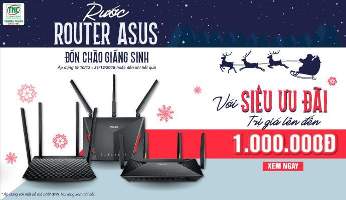 Rước router asus đón chào giáng