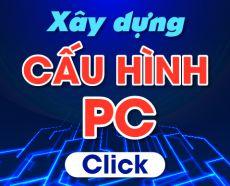 Xây dựng cấu hình PC